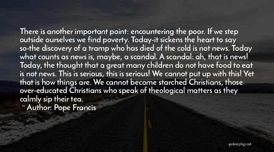 Over Educated Quotes By Pope Francis