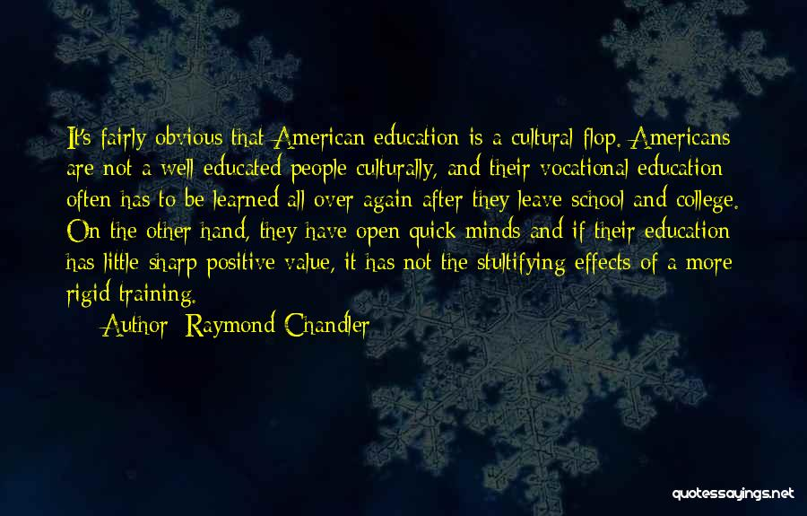 Over Educated Quotes By Raymond Chandler