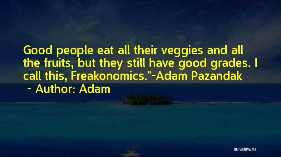 Over Smartness Quotes By Adam