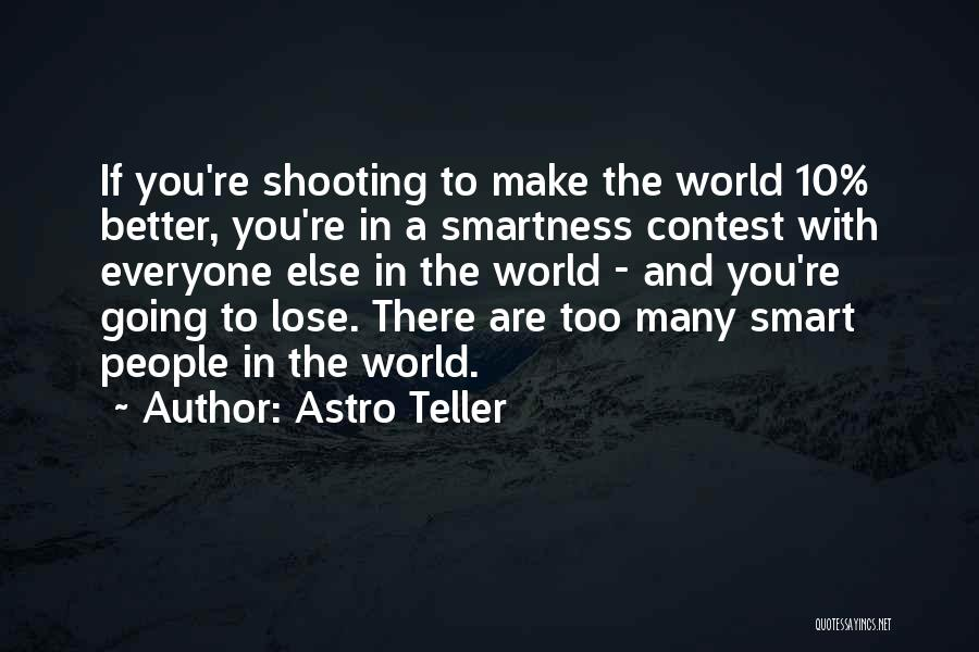 Over Smartness Quotes By Astro Teller