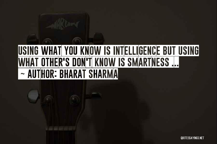 Over Smartness Quotes By BHARAT SHARMA
