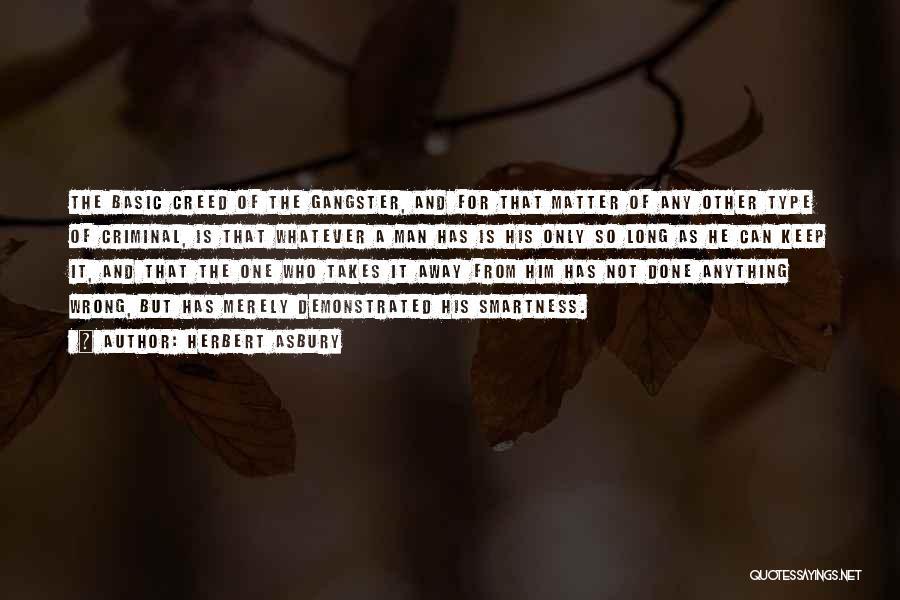 Over Smartness Quotes By Herbert Asbury