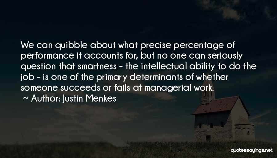 Over Smartness Quotes By Justin Menkes