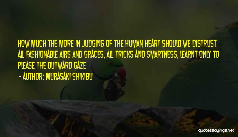 Over Smartness Quotes By Murasaki Shikibu