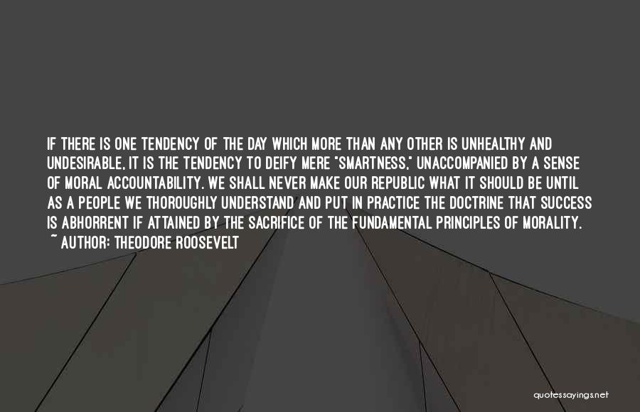 Over Smartness Quotes By Theodore Roosevelt