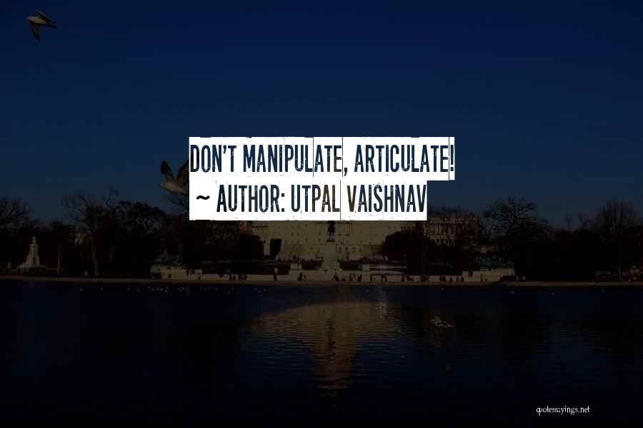 Over Smartness Quotes By Utpal Vaishnav