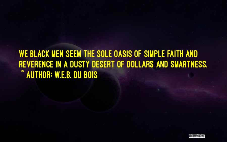 Over Smartness Quotes By W.E.B. Du Bois