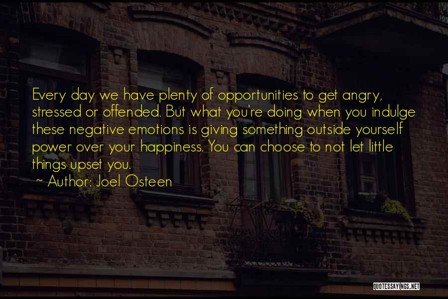 Over Stressed Quotes By Joel Osteen