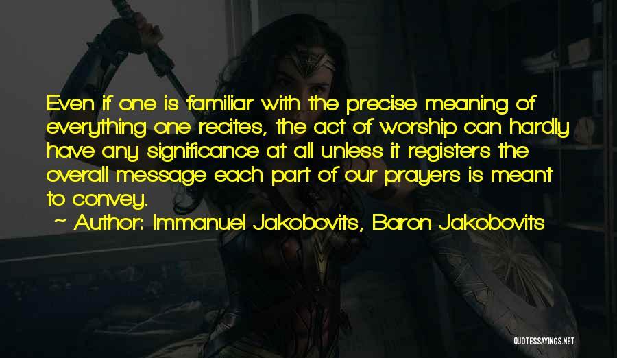 Overall Quotes By Immanuel Jakobovits, Baron Jakobovits