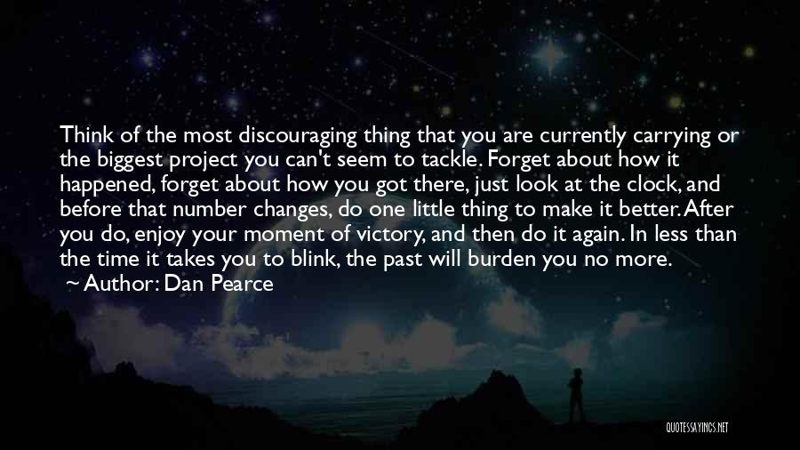Overcoming Obstacles Quotes By Dan Pearce
