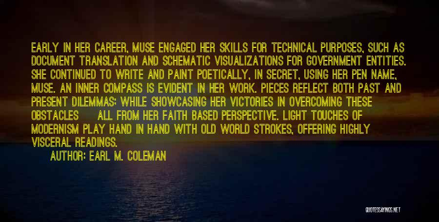 Overcoming Obstacles Quotes By Earl M. Coleman