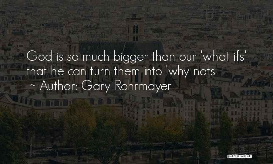 Overcoming Obstacles Quotes By Gary Rohrmayer