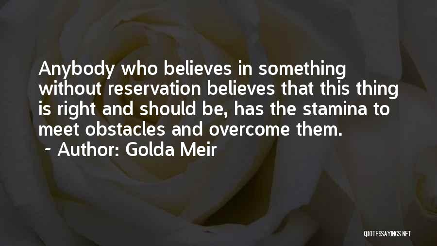 Overcoming Obstacles Quotes By Golda Meir