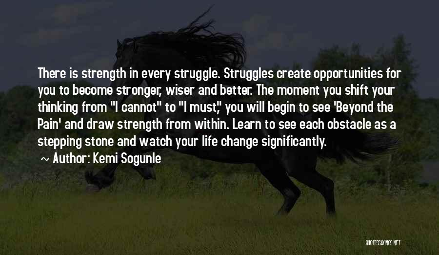 Overcoming Obstacles Quotes By Kemi Sogunle