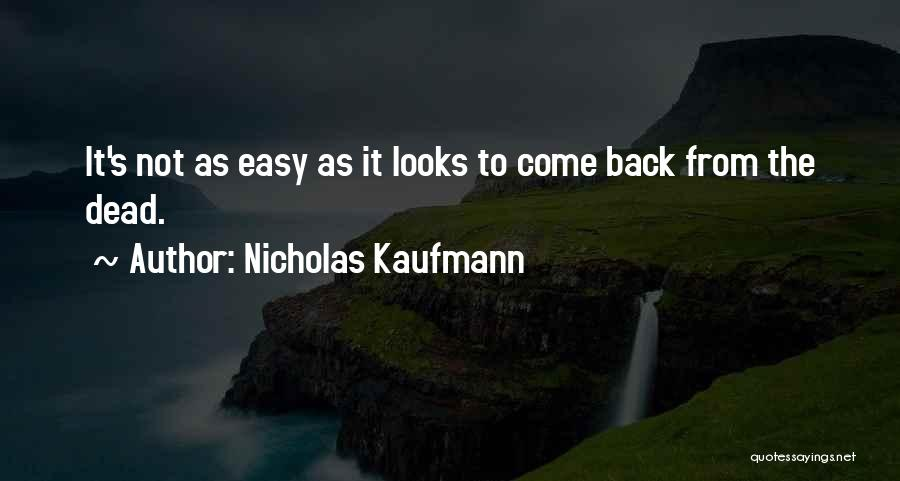 Overcoming Obstacles Quotes By Nicholas Kaufmann