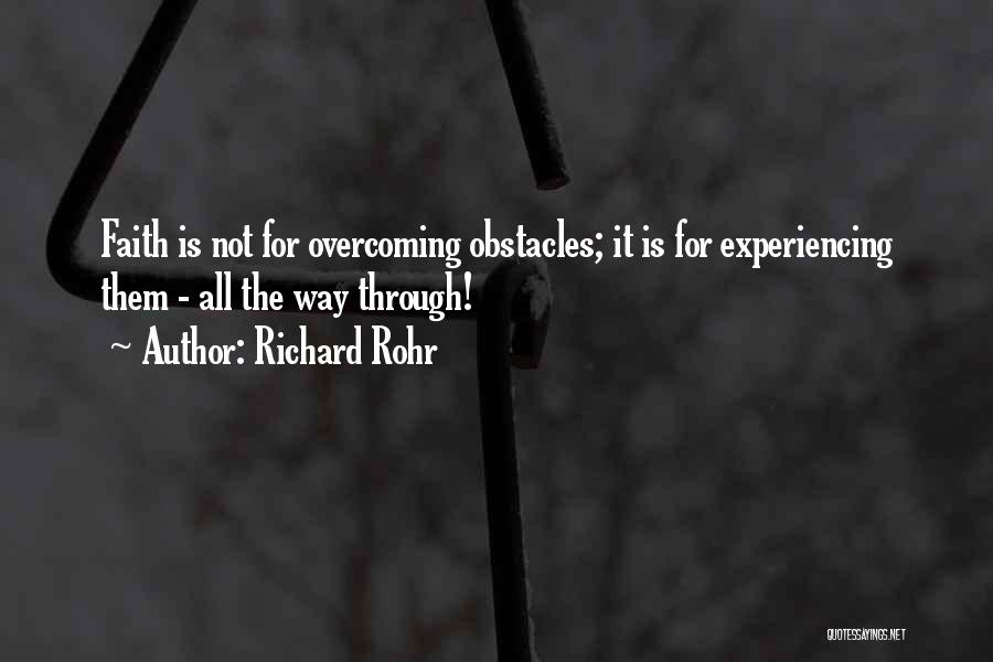Overcoming Obstacles Quotes By Richard Rohr