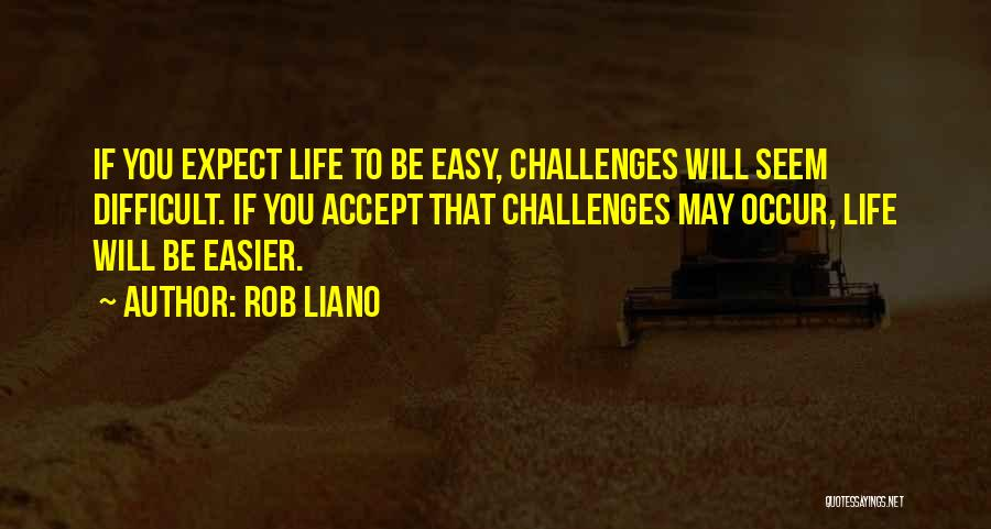 Overcoming Obstacles Quotes By Rob Liano