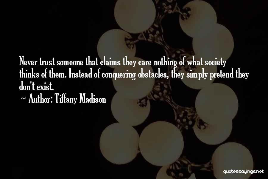 Overcoming Obstacles Quotes By Tiffany Madison