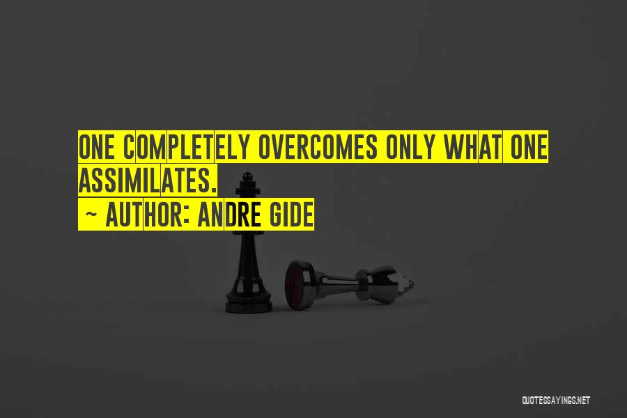 Overcoming One's Past Quotes By Andre Gide