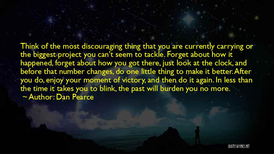 Overcoming One's Past Quotes By Dan Pearce
