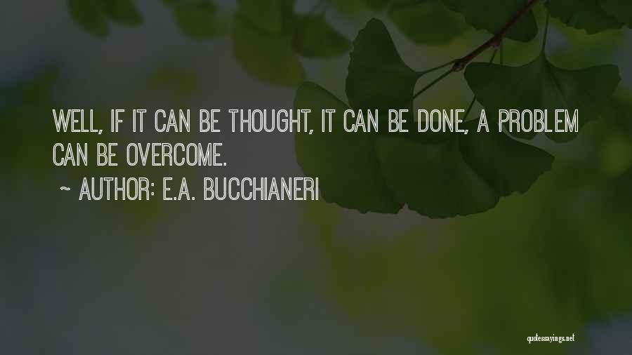 Overcoming One's Past Quotes By E.A. Bucchianeri