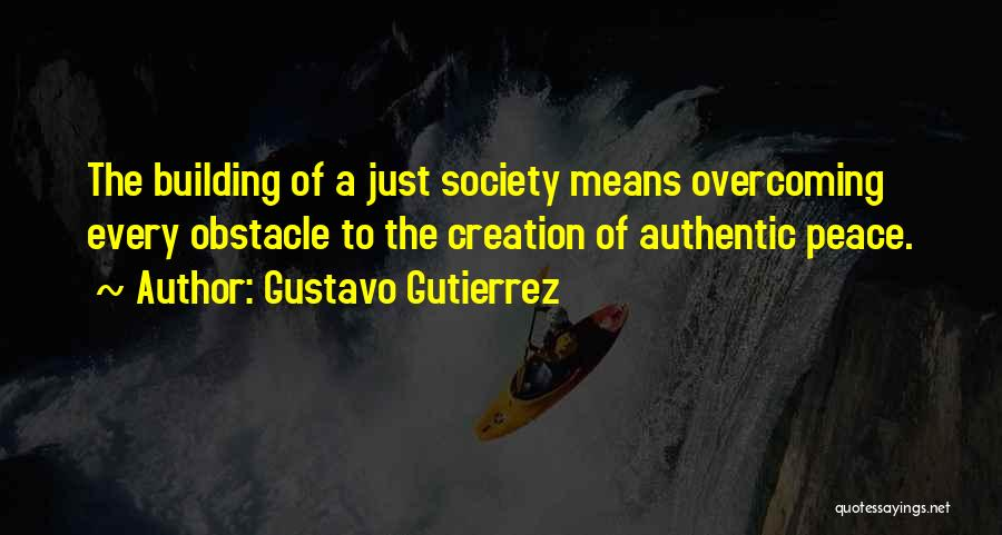 Overcoming One's Past Quotes By Gustavo Gutierrez