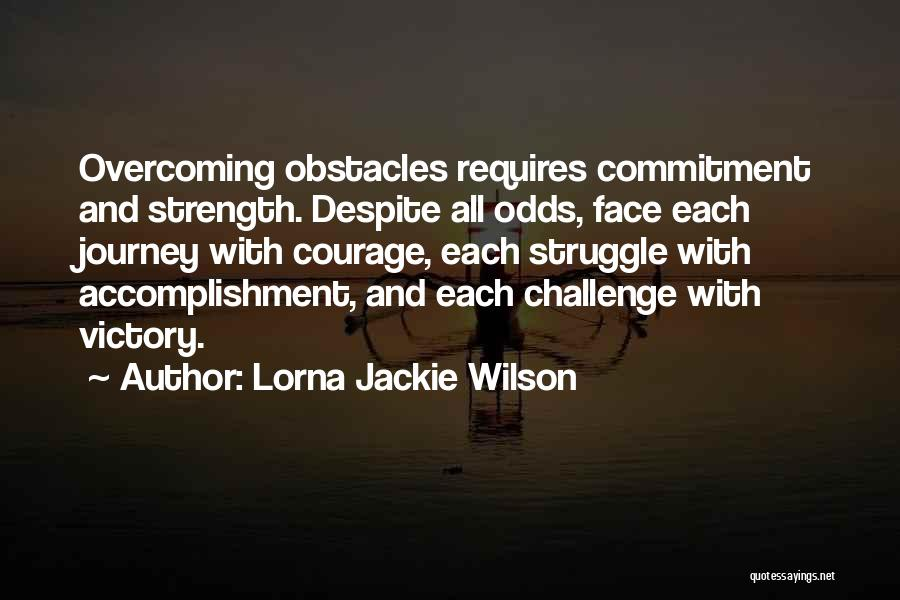 Overcoming One's Past Quotes By Lorna Jackie Wilson
