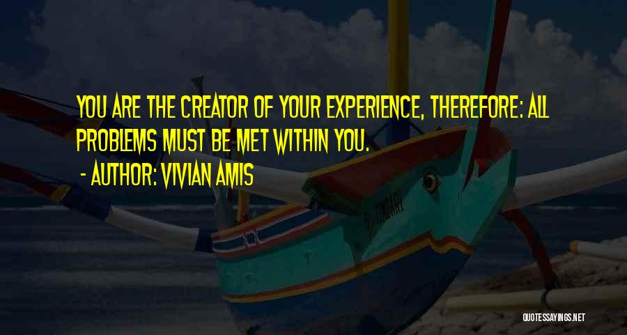 Overcoming Relationship Problems Quotes By Vivian Amis