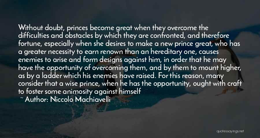 Overcoming Self Doubt Quotes By Niccolo Machiavelli