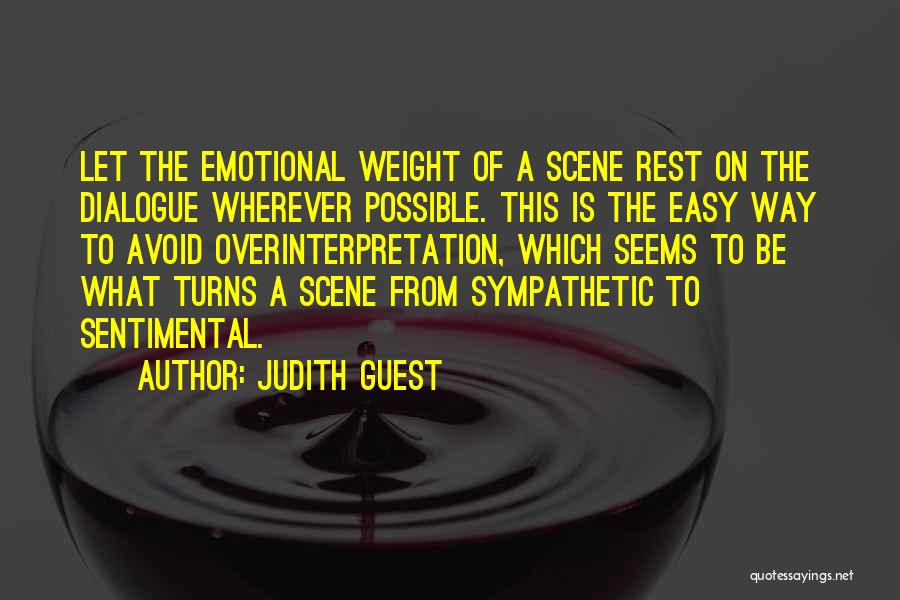 Overinterpretation Quotes By Judith Guest