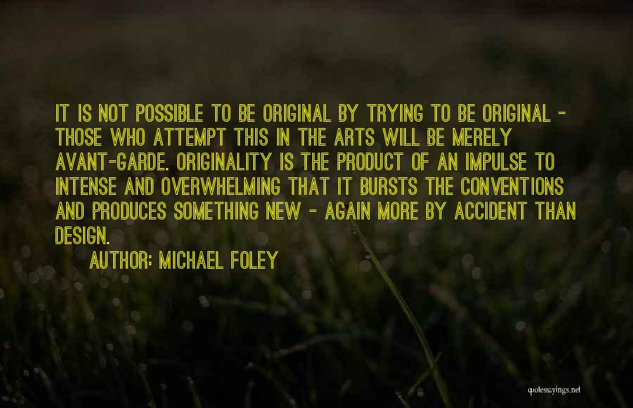 Overwhelming Happiness Quotes By Michael Foley