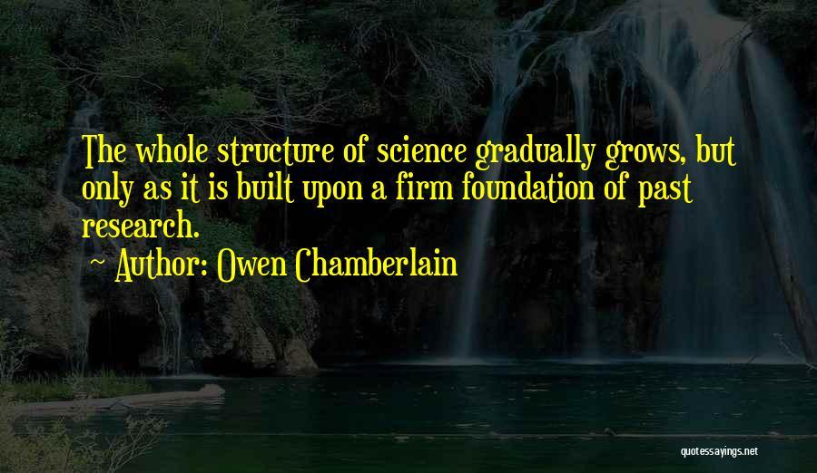 Owen Chamberlain Quotes 855730