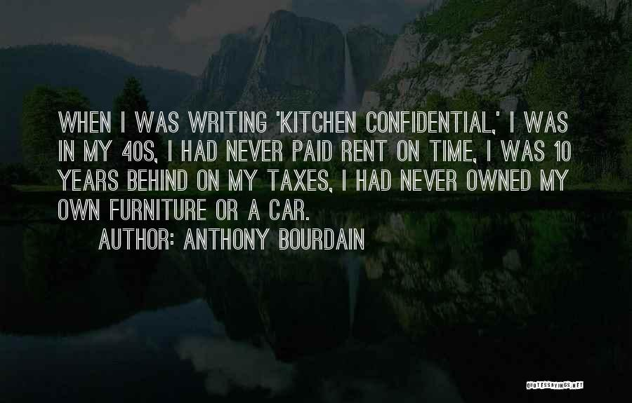 Owned Quotes By Anthony Bourdain