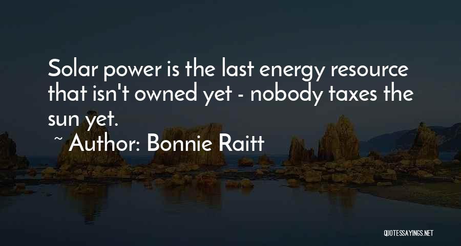 Owned Quotes By Bonnie Raitt