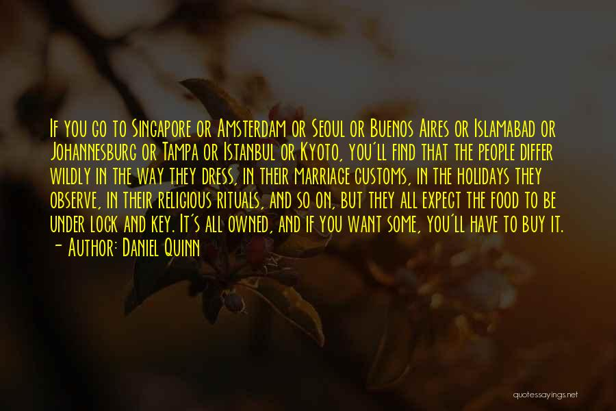 Owned Quotes By Daniel Quinn