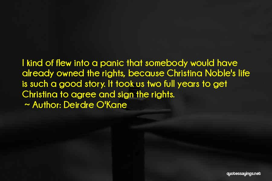 Owned Quotes By Deirdre O'Kane
