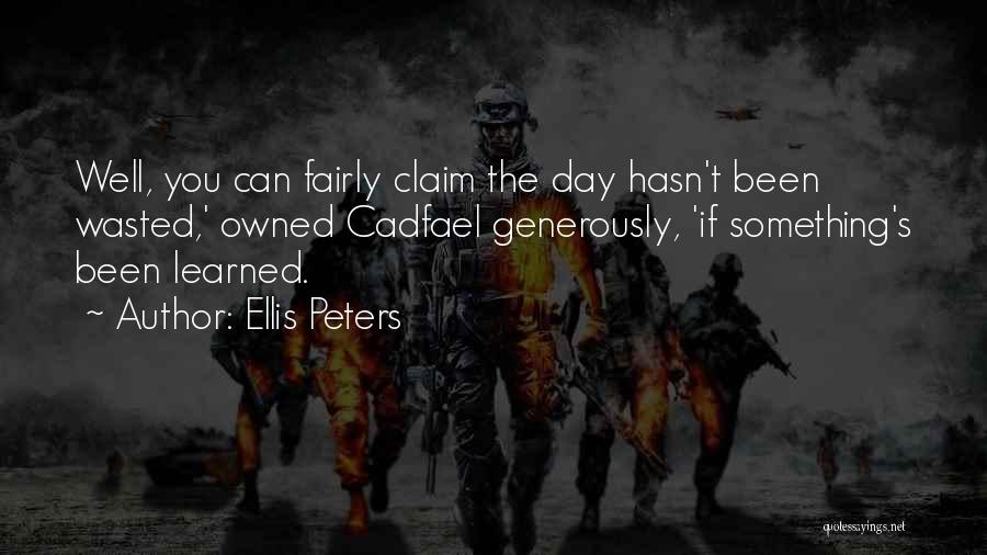 Owned Quotes By Ellis Peters