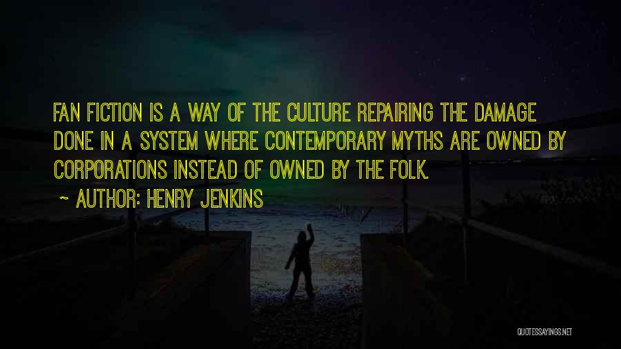 Owned Quotes By Henry Jenkins