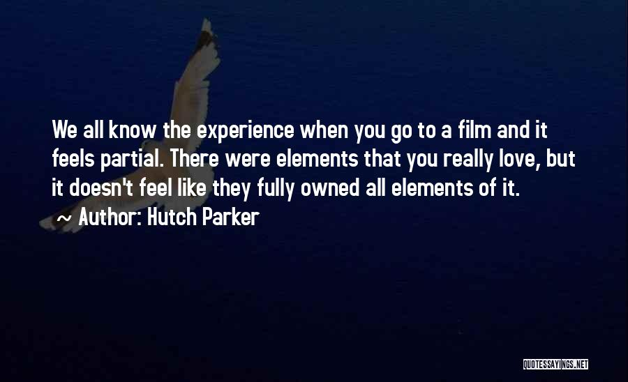 Owned Quotes By Hutch Parker