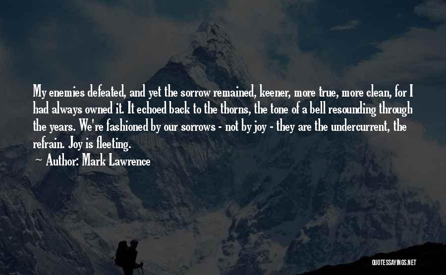 Owned Quotes By Mark Lawrence