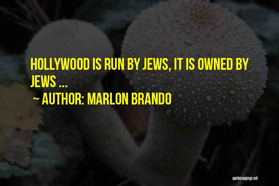Owned Quotes By Marlon Brando