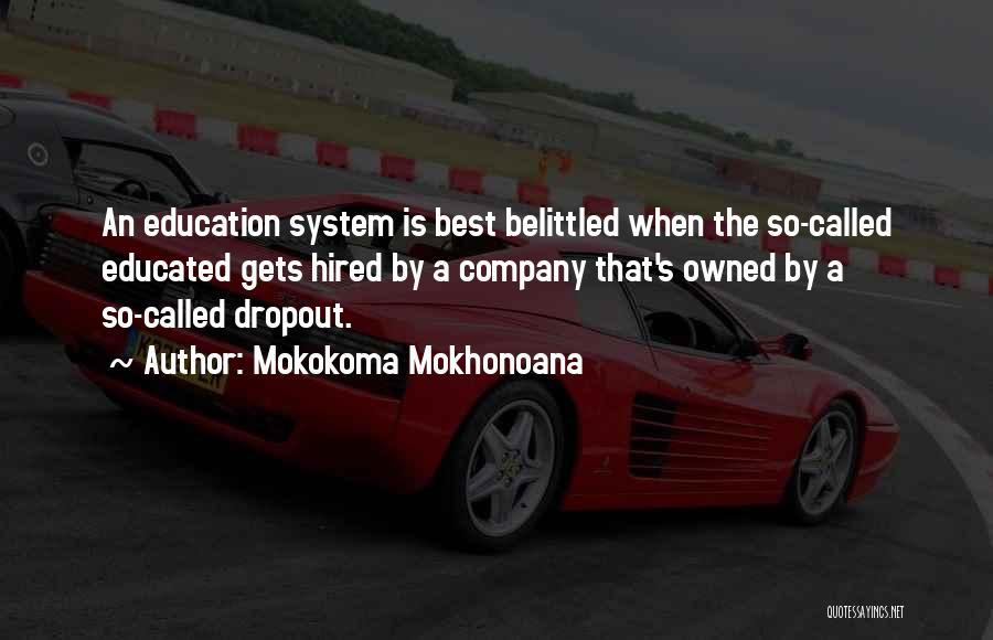 Owned Quotes By Mokokoma Mokhonoana