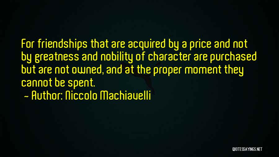 Owned Quotes By Niccolo Machiavelli