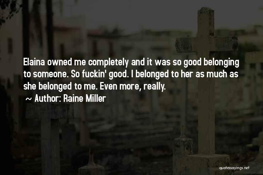 Owned Quotes By Raine Miller