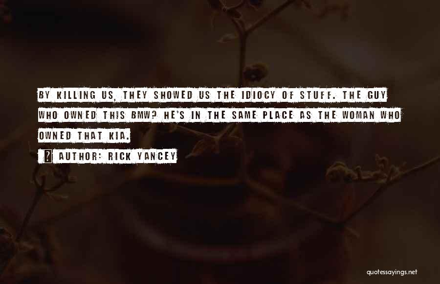 Owned Quotes By Rick Yancey