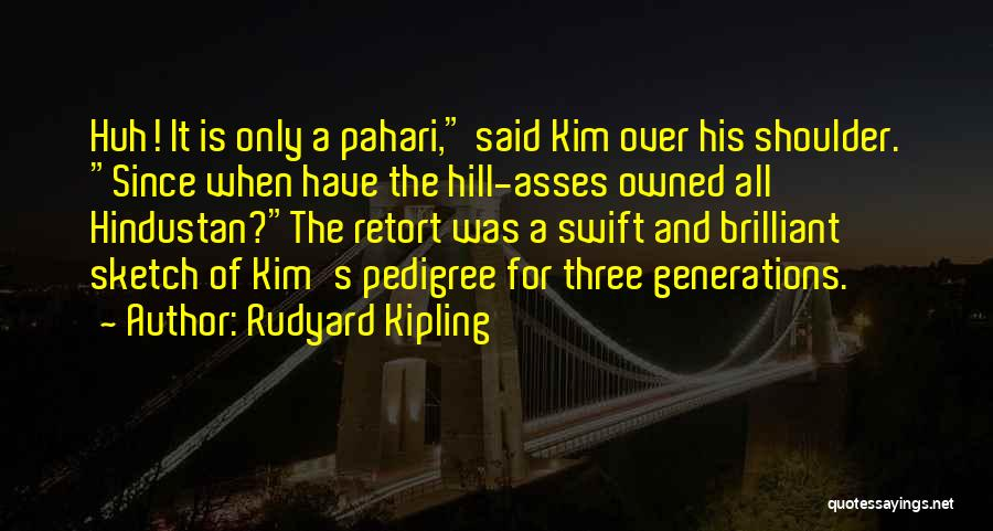 Owned Quotes By Rudyard Kipling