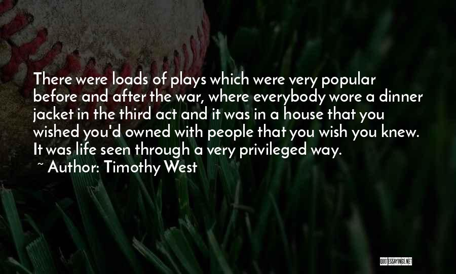 Owned Quotes By Timothy West