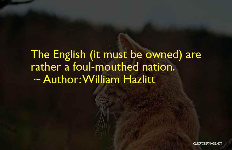 Owned Quotes By William Hazlitt