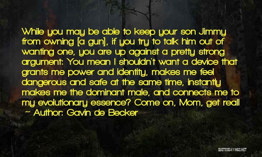 Owning Guns Quotes By Gavin De Becker