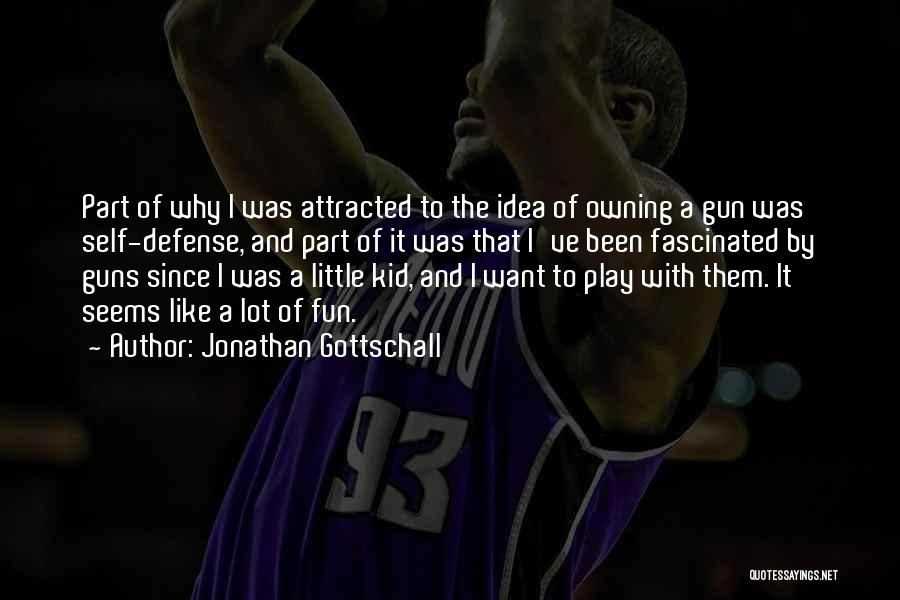 Owning Guns Quotes By Jonathan Gottschall